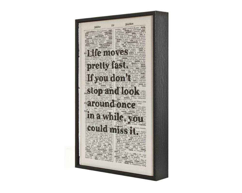 Inspirational Quote Life Moves Pretty Fast Ferris Bueller framed art on vintage book page